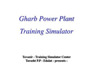 Tavanir - Training Simulator Center  Tarasht P.P - Edalat - presents :