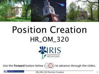 Position Creation  HR_OM_320