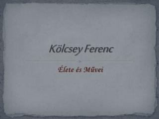 K�lcsey Ferenc