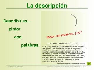 La descripci�n