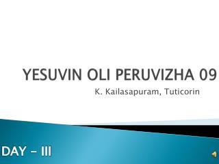 YESUVIN OLI PERUVIZHA 09