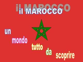 il MAROCCO
