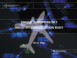 SINGLE  EUROPEAN SKY INDUSTRY CONSULTATION BODY