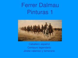 Ferrer Dalmau Pinturas 1