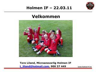 Holmen IF – 22.03.11
