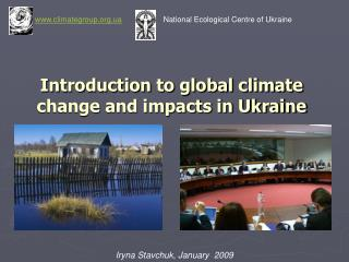 Introduction to global climate change and impacts in Ukraine