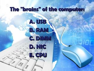 "The ""brains"" of the computer:"