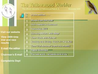 The official newsletter of Yellowwood Park A. C.