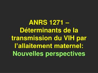 Projet ANRS 1271 initial
