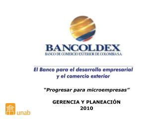 """""""Progresar para microempresas"""" GERENCIA Y PLANEACIÓN 2010"""