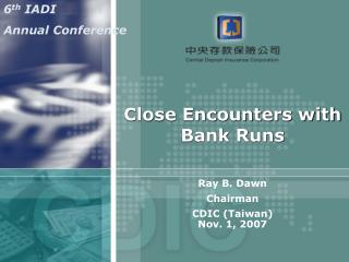 Close Encounters with  Bank Runs