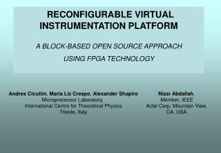 RECONFIGURABLE VIRTUAL INSTRUMENTATION PLATFORM   A BLOCK-BASED OPEN SOURCE APPROACH  USING FPGA TECHNOLOGY