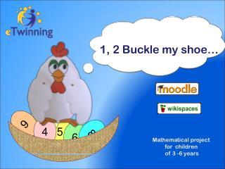1, 2  Buckle  my  shoe �