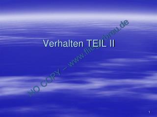 Verhalten TEIL II