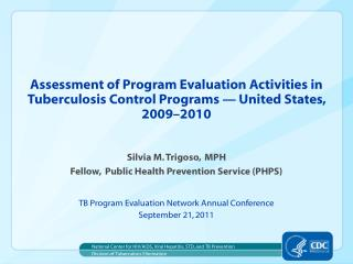 Silvia M. Trigoso,  MPH Fellow,  Public Health Prevention Service (PHPS)