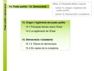 14.  Poder polític / 15. Democràcia