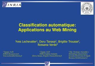 Classification automatique: Applications au Web Mining