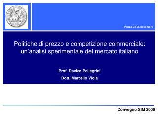 Politiche di prezzo e competizione commerciale: un'analisi sperimentale del mercato italiano