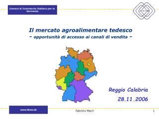 Il mercato agroalimentare tedesco -  opportunit� di accesso ai canali di vendita  -
