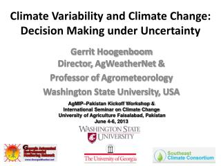 Climate Variability and Climate Change: Decision Making under Uncertainty
