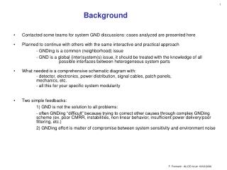 Contacted some teams for system GND discussions: cases analyzed are presented here