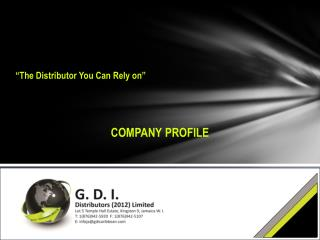 """The Distributor You Can Rely on"""