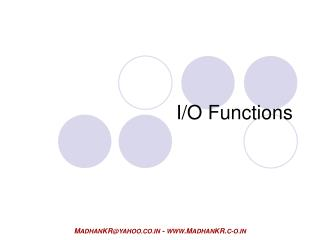 I/O Functions