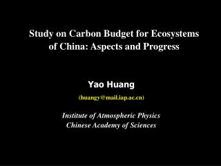 Study on Carbon Budget for Ecosystems of China: Aspects and Progress