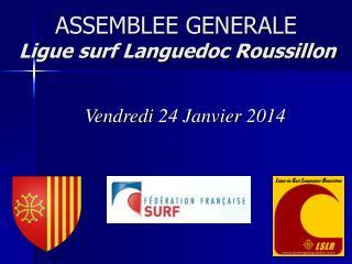 ASSEMBLEE GENERALE Ligue surf Languedoc Roussillon