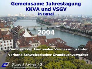 Gemeinsame Jahrestagung KKVA und VSGV in Basel