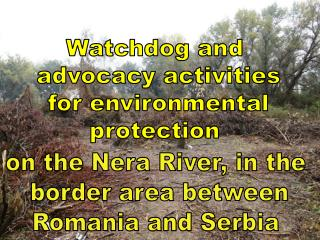 Watchdog and  advocacy activities  for environmental  protection