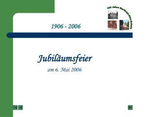 1906 - 2006