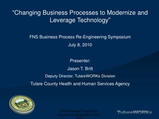 """Changing Business Processes to Modernize and Leverage Technology"""