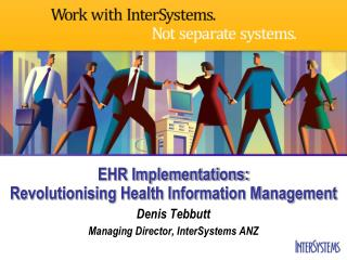 EHR Implementations: Revolutionising Health Information Management