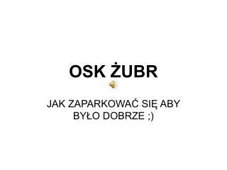 OSK ŻUBR