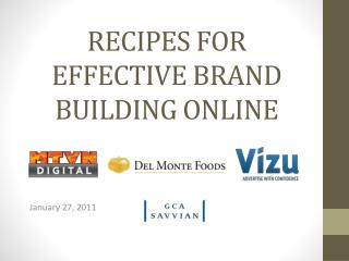 RECIPES FOR EFFECTIVE BRAND BUILDING ONLINE