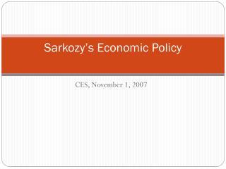 Sarkozy's  Economic Policy