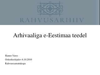 Arhivaaliga e-Eestimaa teedel