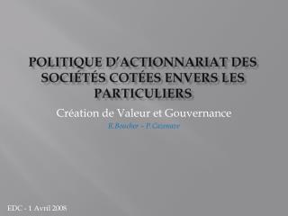 Politique d'actionnariat des sociétés cotées envers les particuliers
