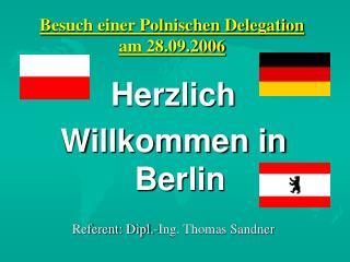 Besuch einer Polnischen Delegation  am 28.09.2006