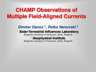 CHAMP Observations of Multiple Field-Aligned Currents