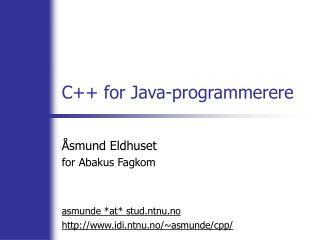 C++ for Java-programmerere