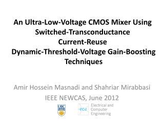 Amir  Hossein Masnadi  and  Shahriar Mirabbasi IEEE NEWCAS, June 2012