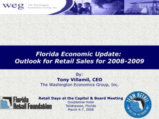 Florida Economic Update:  Outlook for Retail Sales for 2008-2009