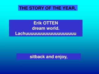 THE STORY OF THE YEAR,