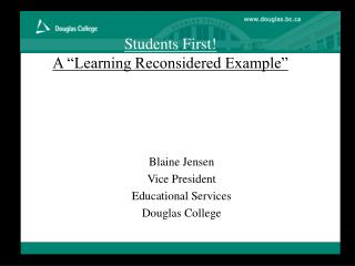 Students First  A  Learning Reconsidered Example