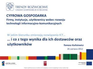 CYFROWA GOSPODARKA Firmy, instytucje, u?ytkownicy wobec rozwoju