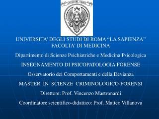"""UNIVERSITA' DEGLI STUDI DI ROMA """"LA SAPIENZA"""" FACOLTA' DI MEDICINA"""