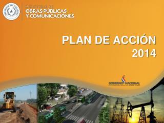 PLAN DE ACCIÓN                         2014