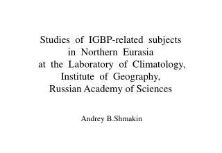 Andrey B.Shmakin